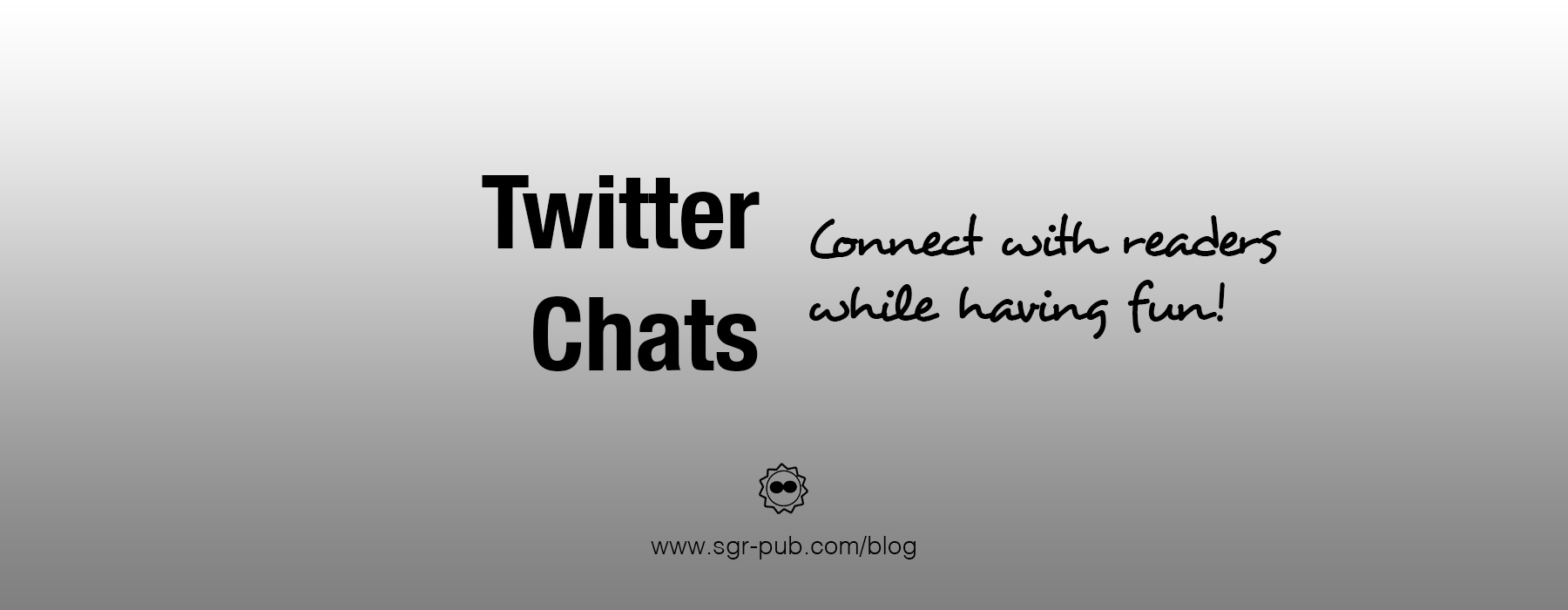 Twitter chats help you connect with readers while having fun
