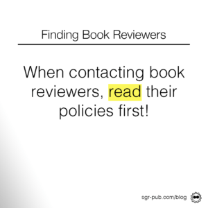 When contacting book reviewers, read their policies first!