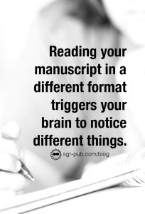 How to self-edit: Reading your manuscript in a different format triggers your brain to notice different things