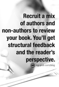 How to find beta readers: Recruit a mix of authors and non-authors to read your book. You'll get structural feedback plus the reader's perspective