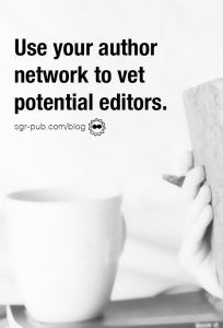 Working with an editor: Use your author network to vet potential editors
