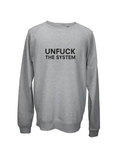 Sweatshirt graa med tryk – unfuck the system