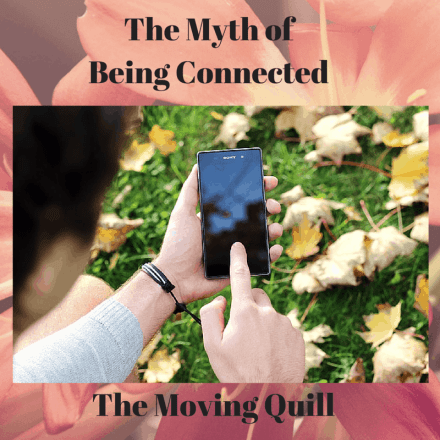 The  Myth of Being Connected