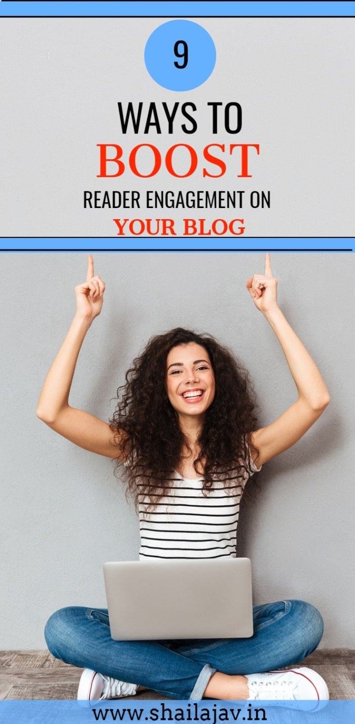Reader engagement is crucial for blogs. A good blog is defined by how engaged its readers are. Want more engaged blog readers? Here are 9 ways to help you build an engaged following. #BoostEngagement #BlogReaders #Blogging #ReaderEngagement