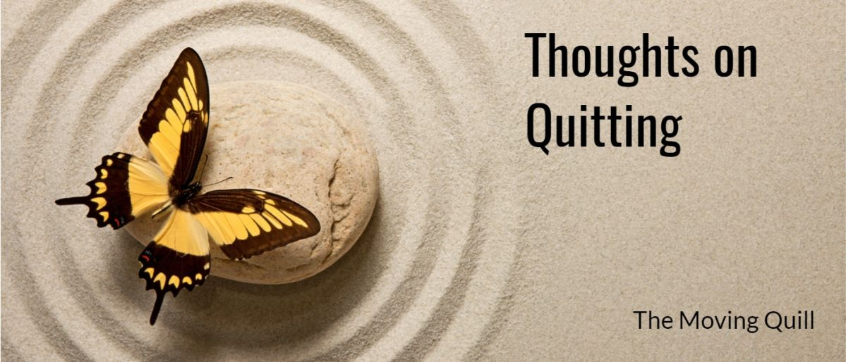 Thoughts on Quitting & a Gratitude List