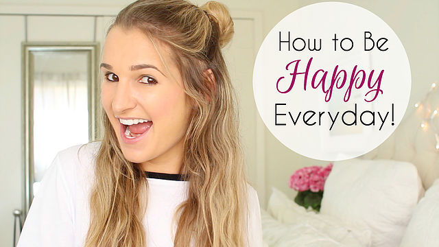 How to Be Happy Everyday!