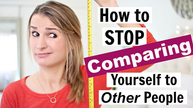 How to Stop Comparing Yourself to Other People