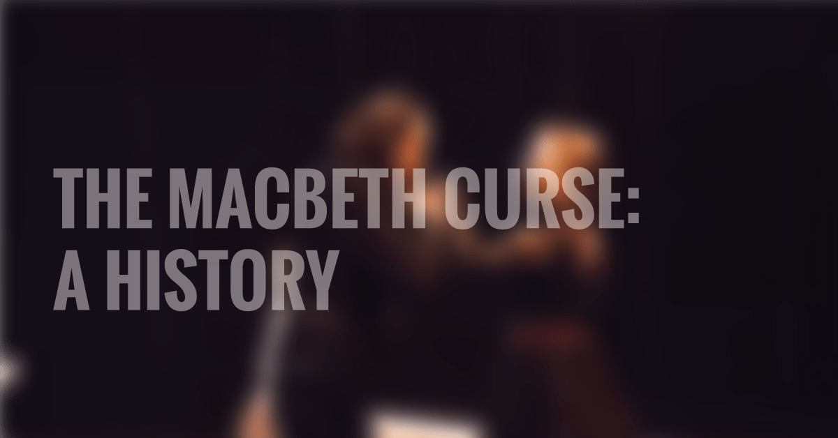 the-macbeth-curse