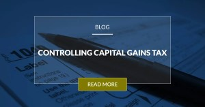 Controlling Capital Gains Tax
