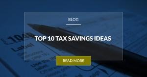 Top 10 Tax Saving Ideas