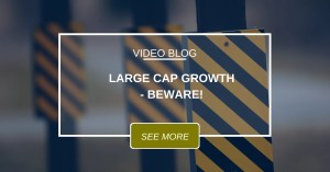 Large Cap Growth Beware! June 2020