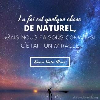 La foi est quelque chose de naturel...