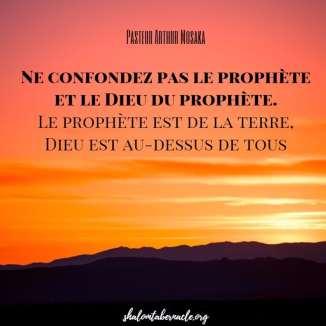 Ne confondez pas le prophète et le Dieu du prophète...
