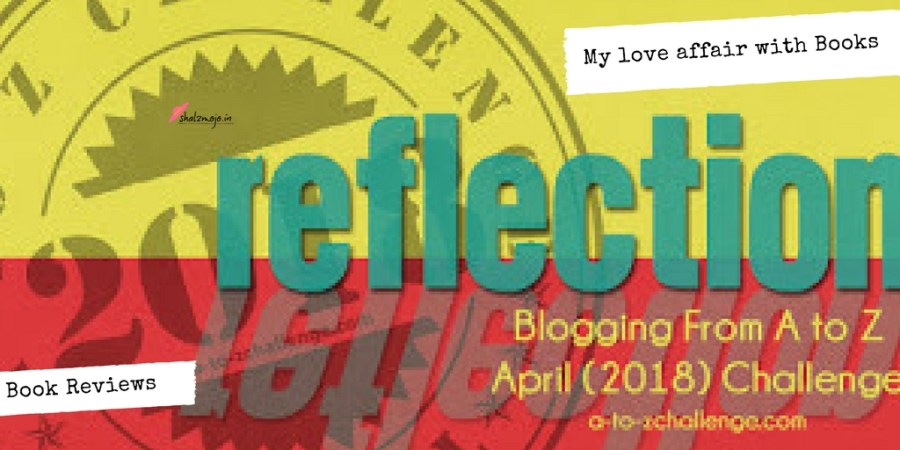 reflections-atoz-challenge-blogging-reading-books-book-reviews