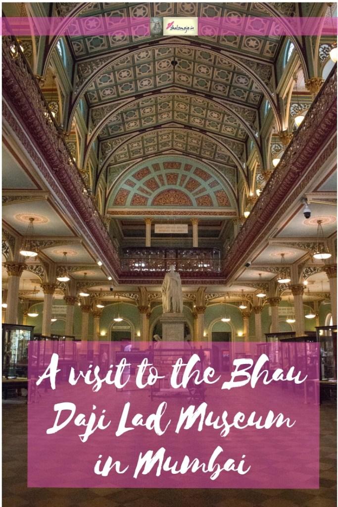 Bhai Daji Lad museum - Mumbai - travel - Maharashtra - heritage - History