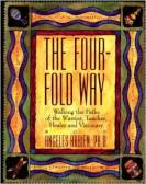 The Four Fold Way by Angeles Arrien
