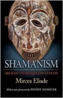 Shamanism by Eliade