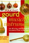 Making Gourd Musical Instruments by Ginger Summit