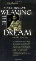 Weaving the Dream by Greg Sarris