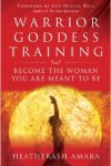 Warrior Goddess Training by HeatherAsh Amara