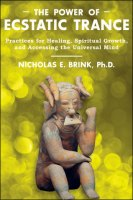 The Posture of Ecstatic Trance by Nicholas E. Brink