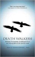 Death Walkers Shamanic Psychopomps by David Kowalewski