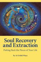Soul Recovery and Extraction by Ai Gvhdi Waya