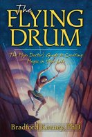 The Flying Drum by Bradford Keeney
