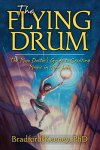 The Flying Drum by Bradford Keeney