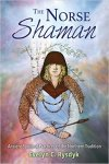 The Norse Shamanby Evelyn Rysdyk
