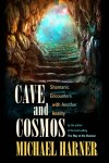 Cave and the Cosmos Book Cover