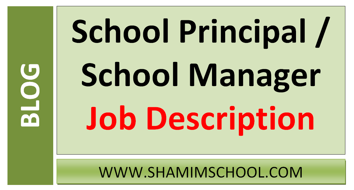 School Principal School Manager Job Description Shamim Grammar School