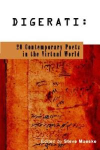 Cover of Digerati: 20 Contemporary Poets in the Digital World, edited by Steve Mueske, with handwriting on a parchment page.