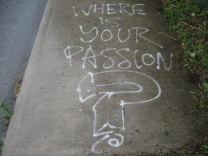 where is your passion
