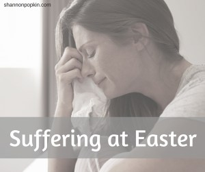 Suffering at Easter