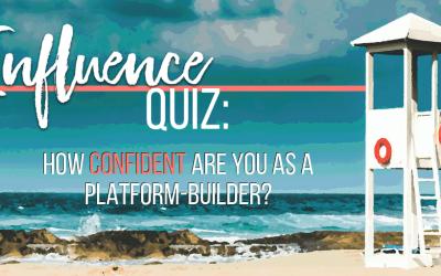Influence Quiz: How confident are you as a platform-builder?
