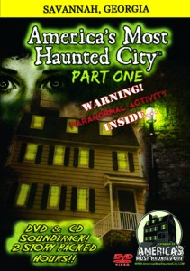 America's Most Haunted City (Savannah) Part One – Featuring Shannon Scott