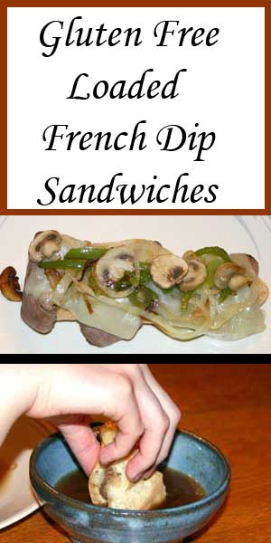 Gluten Free Loaded French Dip Sandwiches