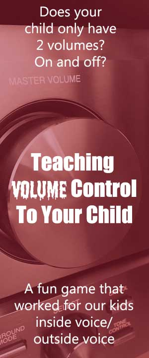 Teaching volume control to your child