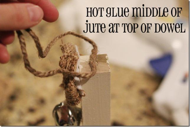 hot glue jute to dowel