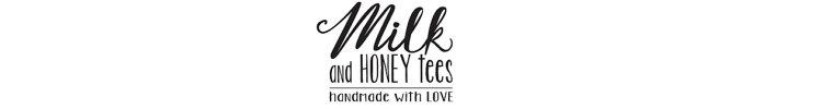 Milk and Honey Tees