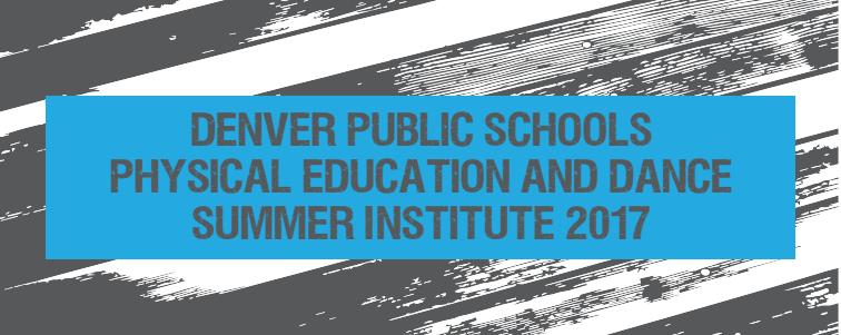 DPS Summer Institute 2017