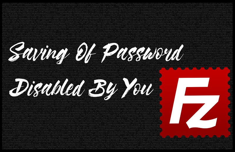 Enabling Saving Of Password FileZilla