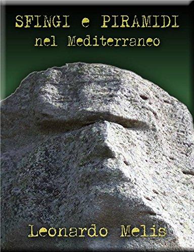 Sfingi E Piramidi nel Mediteranneo