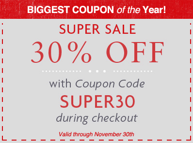 Save 30% with the biggest coupon of the year!