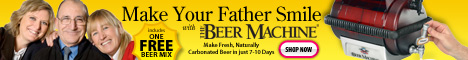 Beer Machine Fathers Day Special