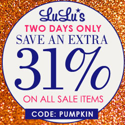 Shop LuLu*s Halloween sale & get 31% off already marked down items! Use code: PUMPKIN. Valid Midnight 10/31/13-Midnight 11/1/13. Shop now!