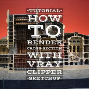 How to render a cross-section with Vray Clipper
