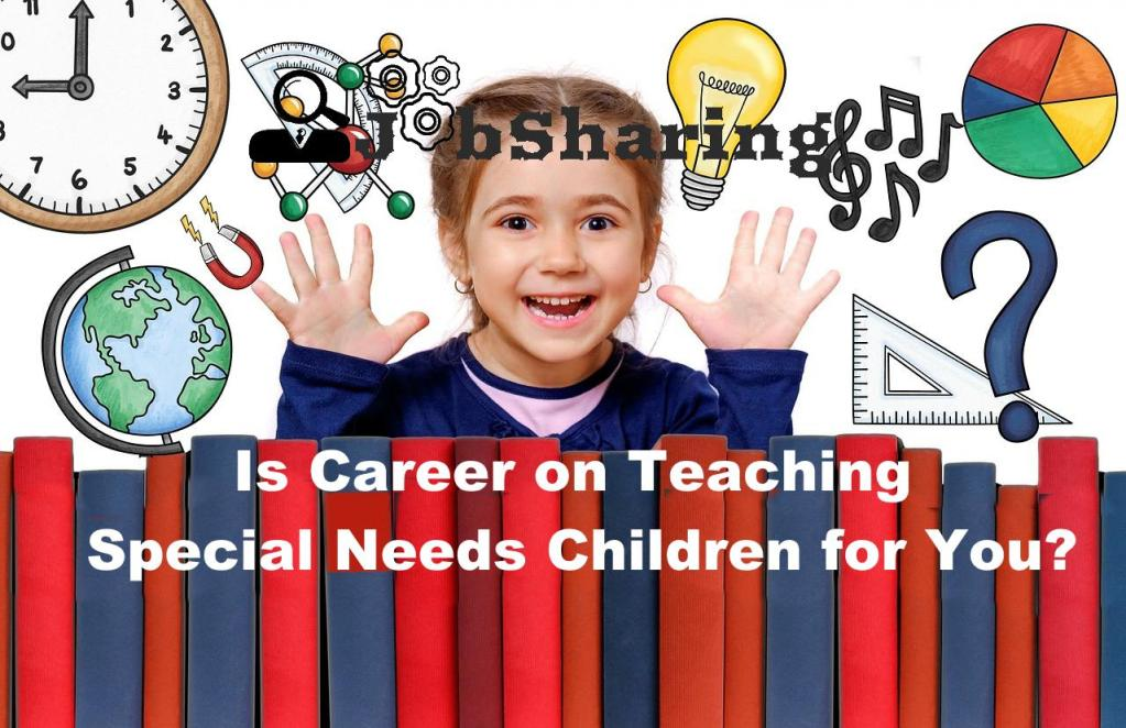 Is Career on Teaching Special Needs Children for You?