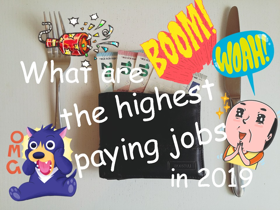 What are the highest paying jobs in 2019?